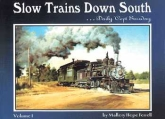 Slow Trains Down South book